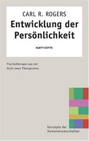 Entwicklung der Pers�nlichkeit. Psychotherapie aus der Sicht eines Therapeuten.
