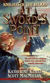 At Sword's Point (Knights of the Blood, Bk 2)