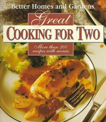 Better Homes and Gardens Great Cooking for Two (C6)