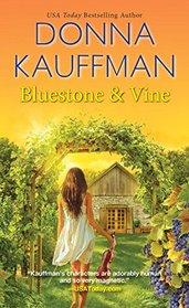 Bluestone & Vine (Blue Hollow Falls, Bk 2)
