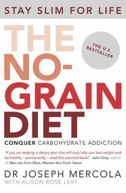 The No-Grain Diet, Eat Fat Get Thin and Eat Dirt 3 Books Bundle Collection With Gift Journal - Why the Fat We Eat Is the Key to Sustained Weight Loss