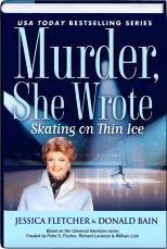 Skating on Thin Ice (Murder, She Wrote, Bk 35) (Large Print)