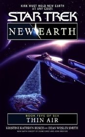Thin Air (Star Trek: New Earth, Bk 5) (Star Trek, No 93)