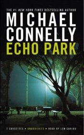 Echo Park (Harry Bosch, No 12) (Audio Cassettes) (Unabridged)