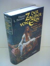 Der Zauber von Erin. Der Roman von Tristan und Isolde.