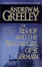 The Bishop and the Beggar Girl of St. Germain (Bishop Blackie Ryan, Bk 12)