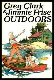 Greg Clark & Jimmie Frise outdoors