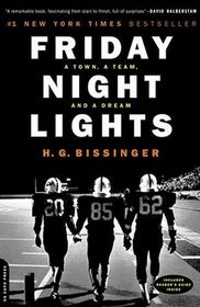 Friday Night Lights: A Town, A Team, And A Dream (Turtleback School & Library Binding Edition)