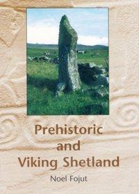 Prehistoric and Viking Shetland