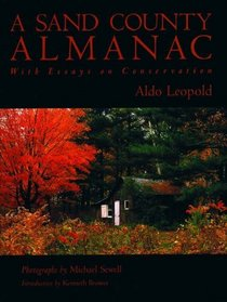 A Sand County Almanac: With Essays on Conservation (Outdoor Essays  Reflections)