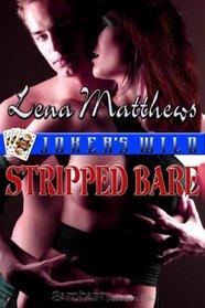 Stripped Bare (Joker's Wild, Bk 3)
