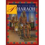 The World of the Pharaoh
