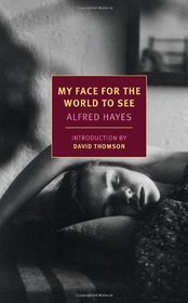 My Face for the World to See (New York Review Books Classics)