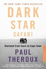 Dark Star Safari : Overland from Cairo to Capetown