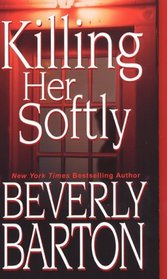 Killing Her Softly (Griffin Powell, Bk 1)