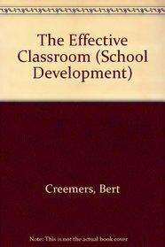 The Effective Classroom (School Development)