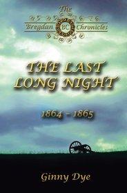 The Last, Long Night (Bregdan Chronicles, Bk. 5)