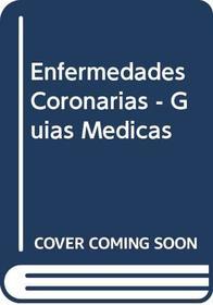 Enfermedades Coronarias - Guias Medicas