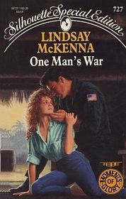 One Man's War (Moments of Glory, Bk 2) (Silhouette Special Edition, No 727)