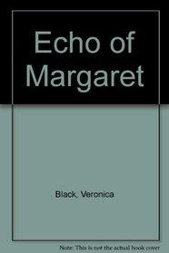 Echo of Margaret