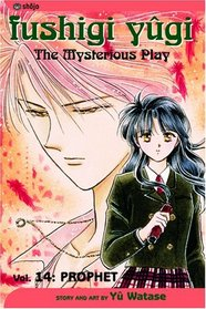 Fushigi Yugi: Prophet (The Mysterious Play), Vol 14