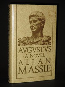 Augustus: The Memoirs of the Emperor