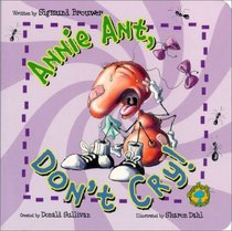 Bug's Eye View Board Book: Annie Ant, Don't Cry!