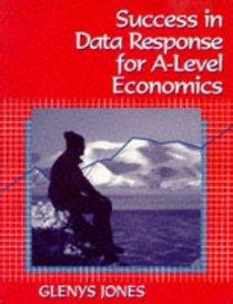 Success in Data Response for A-Level Economics