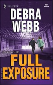 Full Exposure (Colby Agency: Internal Affairs, Bk 20) (Harlequin Intrigue, No 807)