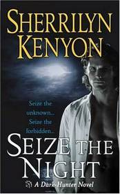 Seize the Night (Dark-Hunter, Bk 7)
