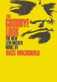The Goodbye Look (Lew Archer, Bk 15) (Large Print)