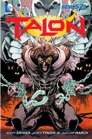Talon, Vol. 1: Scourge of the Owls (The New 52)