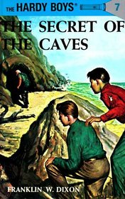 Secret of the Caves (Hardy Boys, Bk 7)