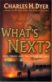 What's Next: God, Israel, and the Future of Iraq