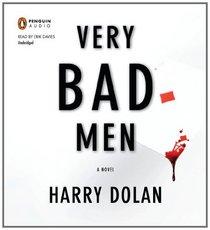 Very Bad Men (David Loogan, Bk 2) (Audio CD) (Unabridged)