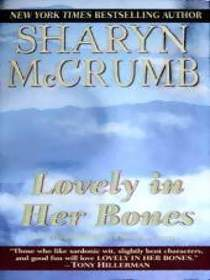 Lovely in Her Bones (Elizabeth MacPherson Novels (Paperback))