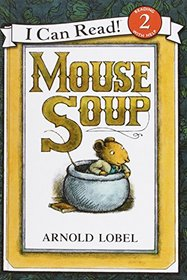 Mouse Soup (I Can Read Books)