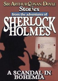 The Adventure of Sherlock Holmes A Scandal in Bohemia
