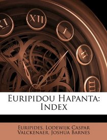 Euripidou Hapanta: Index