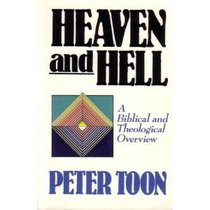 Heaven and hell: A biblical and theological overview (Nelson studies in biblical theology)