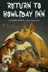 Return to Howliday Inn (Bunnicula, Bk 5)