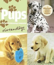 Pups: The Official Nintendogs Companion