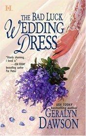 The Bad Luck Wedding Dress (Bad Luck Wedding, Bk 1)