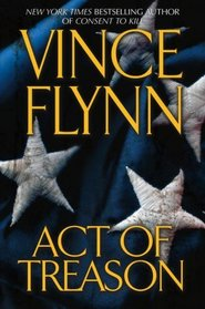 Act of Treason (Mitch Rapp, Bk 9)