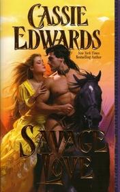 Savage Love (Savage, Bk 16)