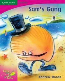 Pobblebonk Reading 2.8 Sam's Gang