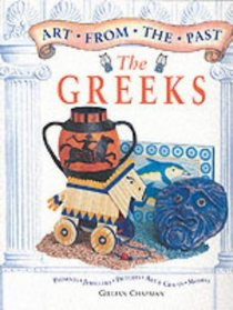 Art from the Past: the Greeks (Art from the Past)