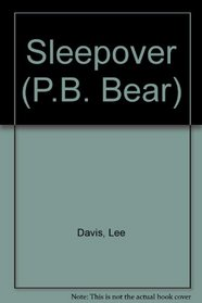 P B Bear the Pajama Party (Davis, Lee, P.B. Bear.)