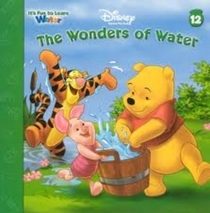 The Wonders of Water (It�s Fun to Learn, No 12)