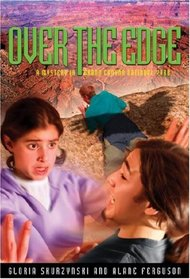 Over the Edge: A Mystery in Grand Canyon National Park (Mysteries in Our National Parks, Bk 7)
